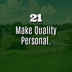 MAKE QUALITY PERSONAL.