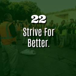 STRIVE FOR BETTER.